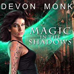 Magic in the Shadows: Allie Beckstrom Series, Book 3 | [Devon Monk]