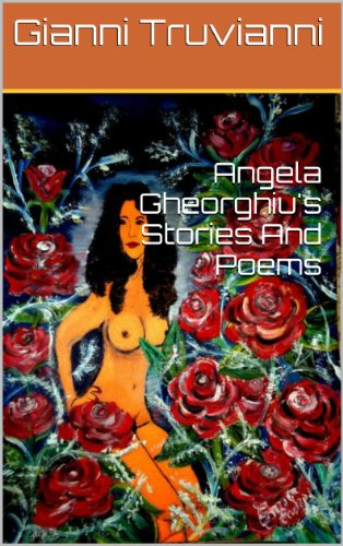 Angela Gheorghiu's Stories And Poems