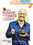 The Medicinal Chef: The Power of Thre...