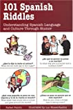 Product 0658015052 - Product title 101 Spanish Riddles : Understanding Spanish Language and Culture Through Humor