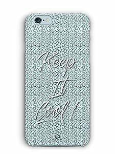 YuBingo Keep It Cool Designer Mobile Case Back Cover for Apple iPhone 6S Plus