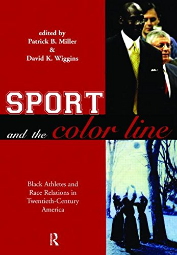 Sport and the Color Line: Black Athletes and Race...