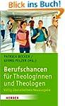 Berufschancen f�r Theologinnen und Th...
