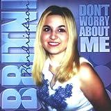 Don't Worry About Me Britni Hendrickson