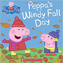 Peppa's Windy Fall Day (Peppa Pig): Scholastic