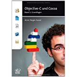 "Objective-C und Cocoa Band 1: Grundlagenvon ""Amin Negm-Awad"""