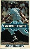 The George Brett Story