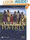 African Poverty at the Millennium: Causes, Complexities, and Challenges