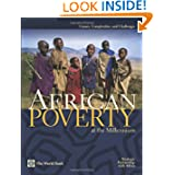 African Poverty at the Millennium: Causes, Complexities, and Challenges Tony Killick, Steve Kayizzi-Mugerwa, Marie-Angelique Savane and Howard Nial White