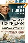 Thomas Jefferson and the Tripoli Pira...