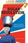From Sugar to Revolution: Women&#8217...