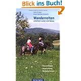 Wanderreiten zwischen Lauter und Donau : [Tourentipps, Ausrüstung, Reitstationen].