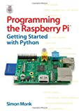 img - for Programming the Raspberry Pi: Getting Started with Python book / textbook / text book