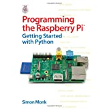 Programming the Raspberry Pi: Getting Started with Pythonby Simon Monk