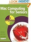 Mac Computing for Seniors in Easy Ste...