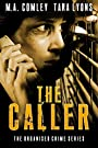 The Caller (The Organised Crime Tea...