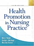 img - for By Nola J. Pender - Health Promotion in Nursing Practice: 5th (fifth) Edition book / textbook / text book