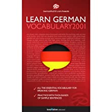 Learn German: Word Power 2001: Intermediate German #4 Audiobook by  Innovative Language Learning Narrated by  GermanPod101.com
