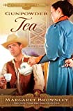 Gunpowder Tea (The Brides Of Last Chance Ranch Series)