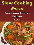Slow Cooking Heaven: Farmhouse Kitche...