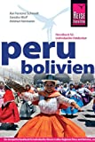 Peru, Bolivien: Handbuch für individuelles Reisen und Entdecken