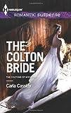 The Colton Bride (Harlequin Romantic Suspense\The Coltons)