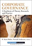 img - for Corporate Governance: A Synthesis of Theory, Research, and Practice (Robert W. Kolb Series) book / textbook / text book