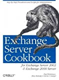 img - for Exchange Server Cookbook: For Exchange Server 2003 and Exchange 2000 Server book / textbook / text book
