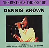 Dennis Brown Best of & The Rest of
