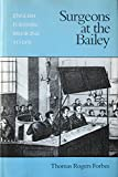 img - for Surgeons At The Bailey: English Forensic Medicine to 1878 book / textbook / text book