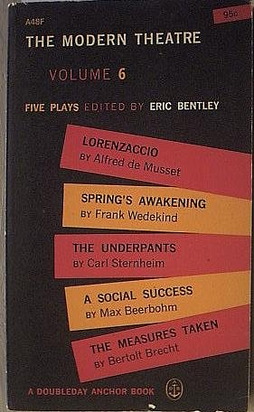 The Modern Theatre. Volume 6., Eric, ed. Bentley