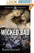 The Wicked Bad (Crimson Romance)