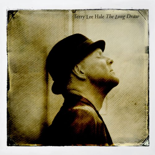 Terry Lee Hale-The Long Draw-CD-FLAC-2013-flicFLAC Download