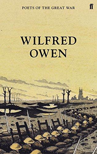Wilfred Owen (Poets of the Great War)