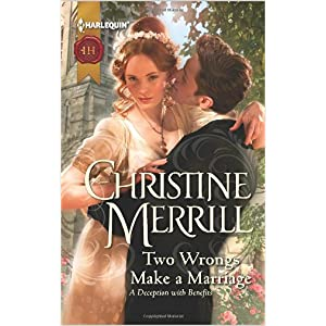 Two Wrongs Make a Marraige by Christine Merrill