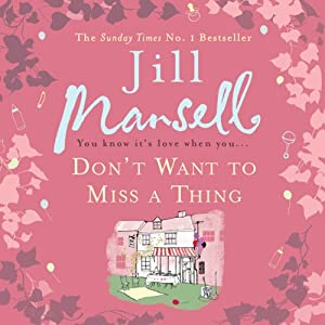 Don't Want to Miss a Thing Audiobook