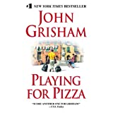 Playing for Pizzaby John Grisham