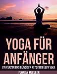 Yoga F�r Anf�nger (German Edition)