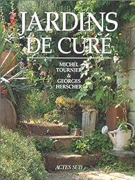 Jardins de curé - Michel Tournier - Babelio