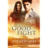 The Good Fight ~ Andrew Grey