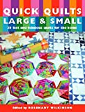 Quick Quilts Large & Small: 20 Fast and Fabulous Quilts for the Home (1845370767) by Wilkinson, Rosemary