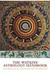The Watkins Astrology Handbook: The P...