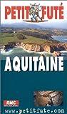 echange, troc Guide Petit Futé - Aquitaine