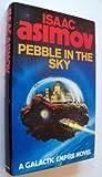 Pebble in the Sky Isaac Asimov