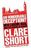 An Honourable Deception?: New Labour, Iraq, and the Misuse of Power