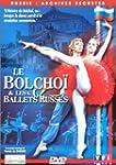 Le Bolcho� & les ballets russes
