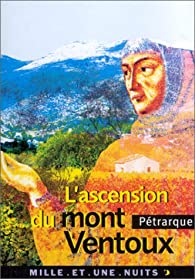 L'ascension du mont Ventoux par  Pétrarque