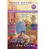 Skein of the Crime (140849292X) by Sefton, Maggie