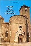 echange, troc Laurent Dailliez - Guide de la France templière