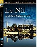 echange, troc Le Nil - Le Caire et la Haute Egypte